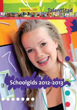 Schoolgids 2012-2013 - TalentStad