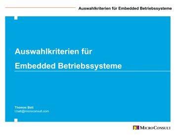 Auswahlkriterien für Embedded Betriebssysteme - Microconsult.de
