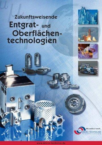 Entgraten und Oberflächenbearbeitung (pdf) - MICRO TECHNICA ...