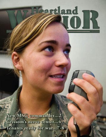 Grissom's nerve center...4 New MSG commander...2 Tenants ready for war...7-8