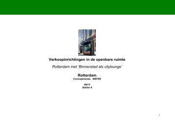 Verkoopinrichtingen in de openbare ruimte Rotterdam met ...
