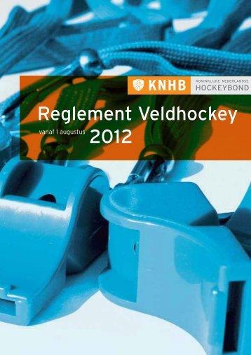 Reglement Veldhockey 2012 - Knhb