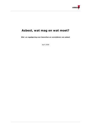 Asbest, wat mag en wat moet? - Arbouw