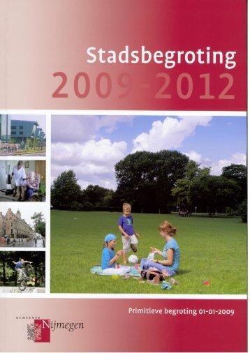 Primitieve begroting 2009-2012 - Gemeente Nijmegen