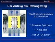 Der Aufzug als Rettungsweg - MISTRAL Dr. Ermer GmbH