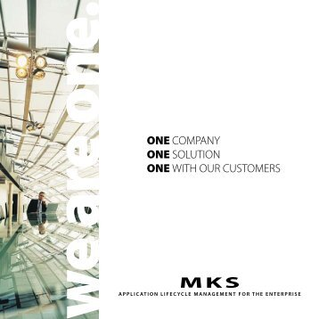 one company one solution one with our customers - MKS