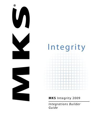 MKS Integrity 2009 Integrations Builder Guide