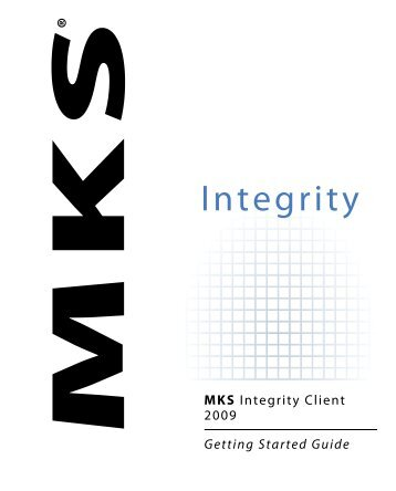 MKS Integrity Client 2009 Getting Started Guide