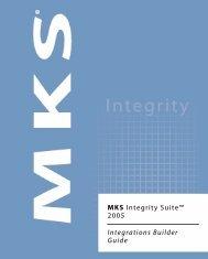 MKS Integrity Suite™ 2005 Integrations Builder Guide