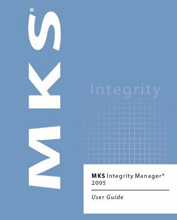 MKS Integrity Manager User Guide