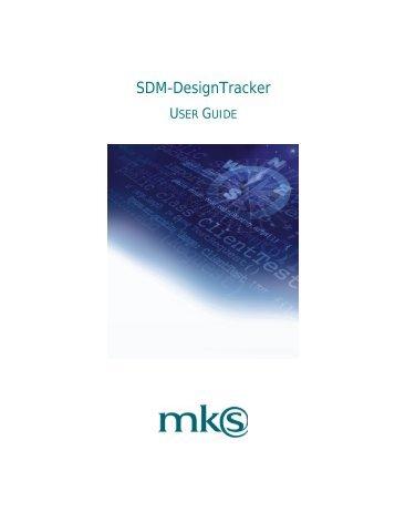 SDM-DesignTracker User Guide - Mks.com