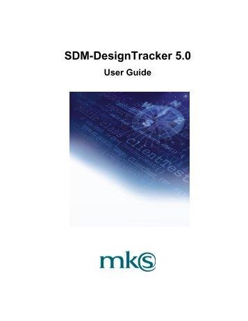 SDM-DesignTracker 5.0 User Guide - MKS