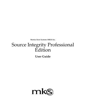The Source Integrity Professional Edition User Guide - MKS