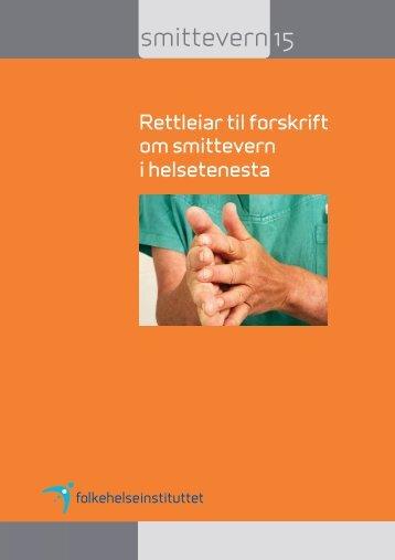 Rettleiar til forskrift om smittevern i helsetenesta - Nasjonalt ...