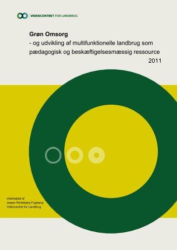 Grøn Omsorg - og udvikling af multifunktionelle ... - LandbrugsInfo