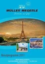 Reiseprogramm 2011 - Müller Megerle Busreisen