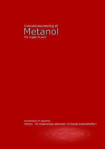 Livscyklusscreening - Metanol - Aalborg Universitet