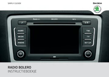 RADIO BOLERO INSTRUCTIEBOEKJE - Media Portal - škoda auto
