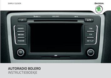 autoradio bolero instructieboekje - Media Portal - škoda auto