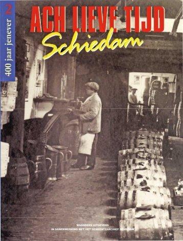 Ach Lieve Tijd Schiedam deel 2, 400 jaar jenever - img.coret.org