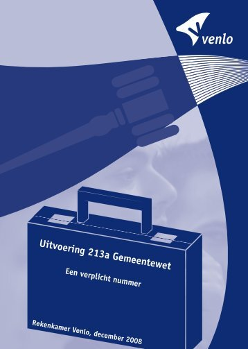 Uitvoering 213a Gemeentewet - Gemeente Venlo