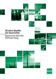 90 Jahre BayWa: die Geschichte. Bayerische Wurzeln. Weltweit tätig.
