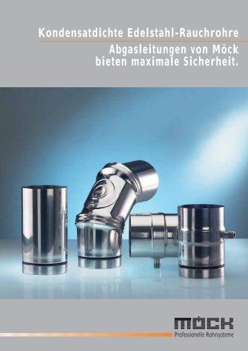 Kondensatdichte Edelstahl-Rauchrohre Abgasleitungen von Möck ...