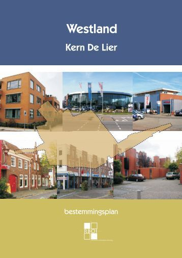 Ontwerp bestemmingsplan Kern De Lier - Gemeente Westland