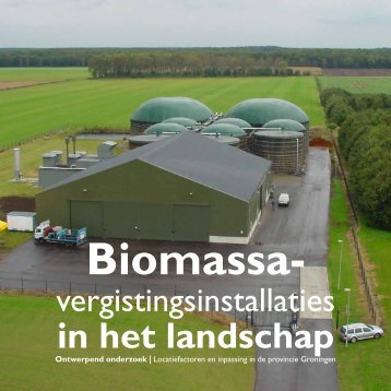 Bijlage: Biomassavergistingsinstallaties in het landschap - Provincie ...