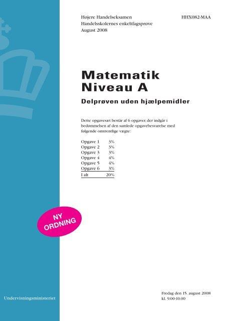 Matematik A, hhx, den 15. august 2008 (pdf)