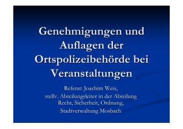 Genehmigungen und Auflagen der Ortspolizeibehörde ... - Mosbach