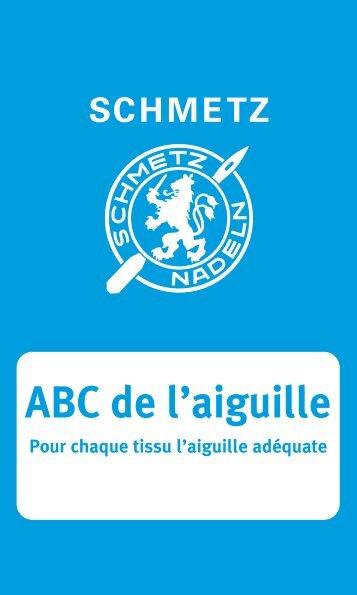 ABC de l'aiguille - Schmetz