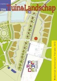 T&L 19a Wedstrijd kantoortuin Floriade 2012 ... - Tuin & Landschap
