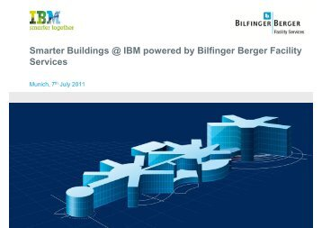 Smarter Buildings @ IBM powered by Bilfinger Berger ... - m+p gruppe