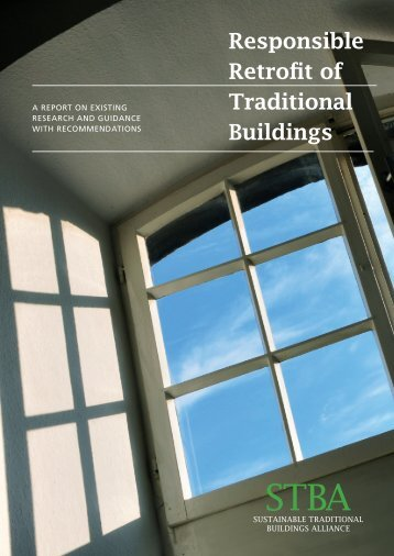 Responsible Retro�t of Traditional Buildings