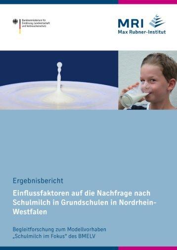 Einflussfaktoren auf die Nachfrage nach Schulmilch in Grundschulen