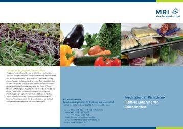 Frischhaltung im Kühlschrank Richtige Lagerung von Lebensmitteln