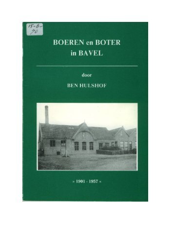 Boeren en boter in Bavel - Zuivelhistorie Nederland