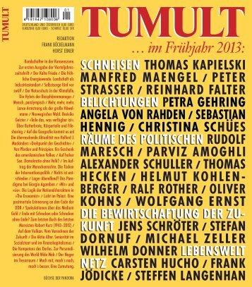 TUMULT ... im Frühjahr 2013 (Y)