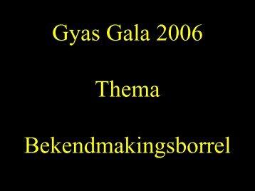 Gyas Gala 2006 Bekendmakings borrel