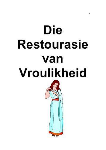 DIE RESTOURASIE VAN VROULIKHEID - Kanaan Ministries
