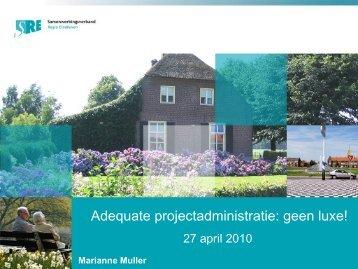 Adequate projectadministratie: geen luxe!