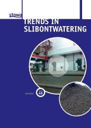 TRENDS IN SLIBONTWATERING - Stowa