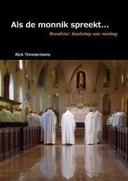 Als de monnik spreekt weblog - Rick Timmermans