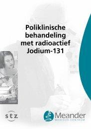 Poliklinische behandeling met radioactief Jodium-131 - Meander ...