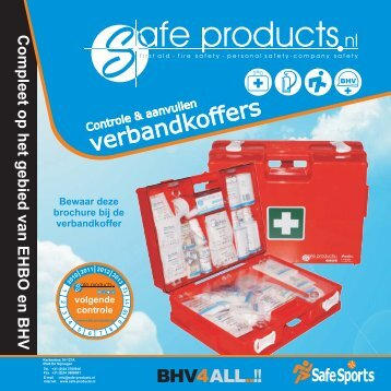 Controle & aanvullen verbandkoffers - Safe Products