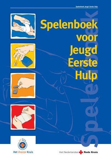 Spelenboek voor Jeugd Eerste Hulp - EHBO Achterveld