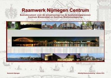 Bijlage raamwerk Nijmegen Centrum - Gemeente Nijmegen