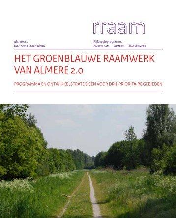 het groenblauwe raamwerk van almere 2.0 - Almere 2.0 - Gemeente ...