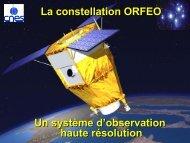 Le programme ORFEO - Les Missions Scientifiques du Centre ...